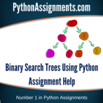 Binary Search Trees Using Python